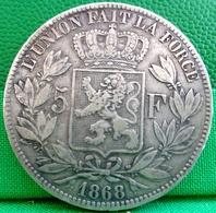 MONNAIE BELGE 5 FR Argent 1868 , LEOPOLD II ROI DES BELGES , Écu Couronné 1868 , BELGIQUE , BELGIUM SILVER COIN - 1865-1909: Leopold II