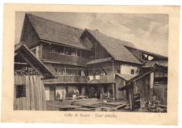 CELLA Di OVARO - Très Animée - Vieille Maison - Case Antiche - Udine