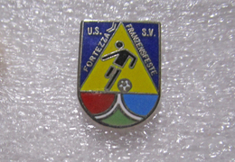 U.S. Fortezza Calcio S.V. Franzensfeste TAA Insignes De Football Badges Insignias De FÚtbol Fußball-Abzeichen - Calcio