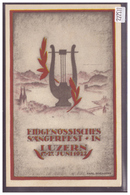 LUZERN - EIDG. SÄNGERFEST 1922 - TB - LU Lucerne