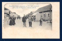 Le Col De La Schlucht. Poste- Frontière Franco-allemand. Douaniers Français-allemand. Ca 1900 - Aduana