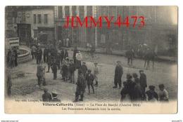 CPA - La Place Du Marché Oct 1914 - Les Prisonniers Allemands Font La Corvée - VILLERS COTTERETS 02 Aisne  Edit. Lécuyer - Guerre 1914-18
