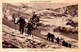 CHANTIERS DE LA JEUNESSE  L'effort En Montagne : Source De Joie Et De Santé - France