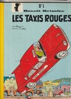 Benoit Brisefer  Les Taxis Rouges Peyo   Edit:  1975 ( TB état 400 GR) - Benoît Brisefer