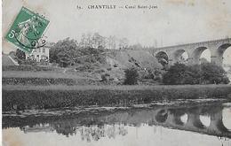 Chantilly. Le Pont Et Le Canal Saint Jean. - Chantilly