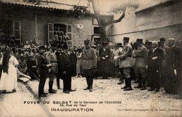 FOYER DU SOLDAT DE LA GARNISON DE TOULOUSE 69, RUE DU TAUR  INAUGURATION - Barracks