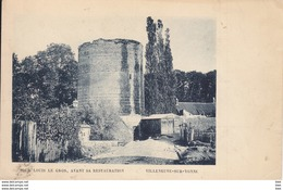 89. Yonne :    Villeneuve Sur Yonne . La Tour Louis  Le Gros . - Villeneuve-sur-Yonne