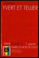 Catalogue YVERT & TELLIER - Edition 1998, Tome 3, 1 Ière Partie -EUROPE De L'OUEST - De Allemagne à Grèce. - Otros