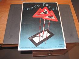 BELGIQUE-COMITE NATIONAL CONTRE L ALCOOLISME - ALCOOL AU VOLANT - VERRE FATAL - Signée SILVERBERG - Afiches