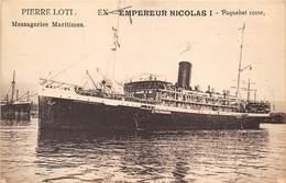 BATEAU- LE PIERRE LOTI- MESSAGERIES MARITIMES EX- EMPERIEUR NICOLAS I PAQUEBOT RUSSE - Passagiersschepen