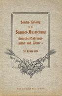 Wein Sonderkatalog Für Die Sammel Ausstellung Deutscher Nahrungsmittel Und Weine St. Louis 1904 Deutsch Englisch 165 Sei - Ausstellungen