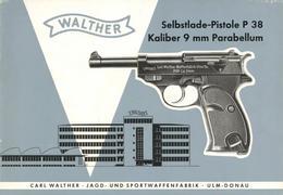 Jagd Waffen Walther Broschüre Pistole P 38  II Chasse - Ereignisse