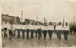 SAN FRANCISCO - Foto-Ak -SAILOR UNION LABOR DAY 1910- (Gewerkschaft Von Seefahrern Auf US-Schiffen) Marke Entfernt I-II - Politiek