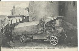 ROQUEFORT   (  AVEYRON  )   TRANSPORT  DES FROMAGES EN AUTOMOBILE - Roquefort