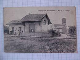 Cpa  Saint Germain Haute Saône 70 Gare Tramway - Autres Communes