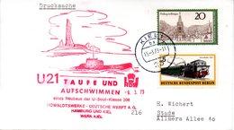 """(UB) BRD Umschlag Mit Cachet-Zudruck """"U-BOOT """"U21"""" Taufe Und Aufschwimmen 9.3.73"""" MiF BRD/WB TSt 15.3.1973 KIEL 1 - U-Boote"""