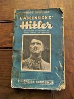 Lot 2stuks  Oud Boek 1937     L'  ASCENSION   D'  HITLER Par André  Beucler   ----en --- Krantenartikel 1957 - Libri