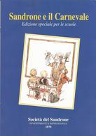 Modena, 2003, Sandrone E Il Carnevale, Edizione Speciale Per Le Scuole. 16 Pagg. Illustrate. - Libri, Riviste, Fumetti