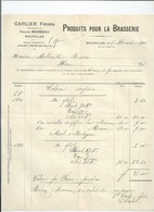 Facture Produit Pour Brasserie Carlier à Bruxelles 1906 - Belgique