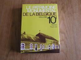 PATRIMOINE MONUMENTAL BELGIQUE 10 / 1 Thuin Régionalisme Beaumont Chimay Renlies Binche Ressaix Solre Géry Virelles - Belgique