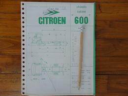 CAMION CITROEN 600 FICHE TECHNIQUE 4 PAGES - Trucks
