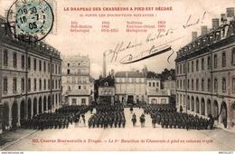 605-2019    TROYES   CASERNE BEURNONVILLE   LE 1er BATAILLON DE CHASSEURS A PIED EN COLONNE TRIPLE - Troyes