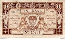 801-2019     CHAMBRE DE COMMERCE  D AURILLAC ET DU CANTAL 1920-1923  1 FRANC - Chambre De Commerce