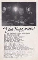 AK Gute Nacht, Mutter! - Deutsche Soldaten Beim Schreiben - Patriotika - Lied - 2. WK (36882) - Weltkrieg 1939-45