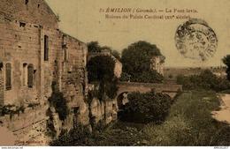 1094-2019    ST EMILION   LE PONT LEVIS  RUINES DU PALAIS CARDINAL - Saint-Emilion