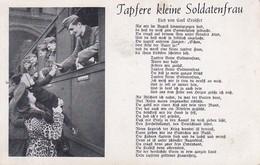 AK Tapfere Kleine Soldatenfrau - Soldaten Im Zug - Patriotika - Lied - 2. WK (38275) - Weltkrieg 1939-45