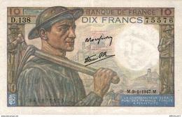 9849  -2018   BILLET FRANCAIS 10F MINEUR 9-1-1947 - 1871-1952 Antichi Franchi Circolanti Nel XX Secolo