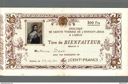 02-2019   TITRE DE BIENFAITEUR SOUSCRIPTION DE 200F DE 1932 BASILIQUE DE STE THERESE DE L ENFANT JESUS DE LISIEUX - Andere