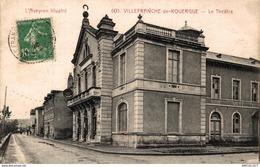 36-2019    VILLEFRANCHE DE ROUERGUE  LE THEATRE - Villefranche De Rouergue