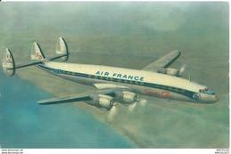 REF1114-2018 AIR FRANCE LOCKEED SUPER G CONSTELLATION - Airplanes