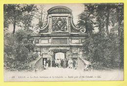 * Lille - Rijsel (Dép 59 - Nord - France) * (LL, Nr 94) Porte Intérieure De La Citadelle, Animée, Belle Animation, Rare - Lille