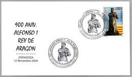 900 Años ALFONSO I REY DE ARAGON. SPD/FDC Zaragoza 2004 - Geschichte