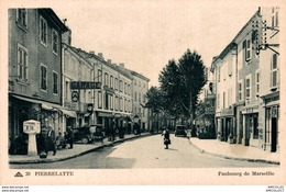 5599  -2018     PIERRELATTE  FAUBOURG DE MARSEILLE - Francia