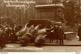 7802  -2018    METZ   MONUMENT DE L EMPEREUR GUILLAUME 1 RENVERSE - Metz