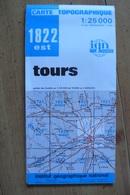 Carte Topographique IGN - 1822 Est - Tours - 1:25 000 - Carte Topografiche