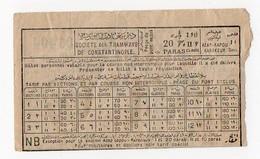 Ticket Société Des Tramways De Constantinople TURQUIE TURKEY Années 1920 20 Paras - Tram