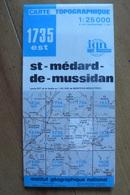 Carte Topographique IGN - 1735 Est - St-Médard-de-Mussidan (Dordogne) - 1:25 000 - Topographical Maps