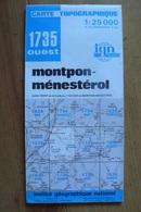 Carte Topographique IGN - 1735 Ouest - Montpon-Ménestérol (Dordogne) - 1:25 000 - Topographical Maps