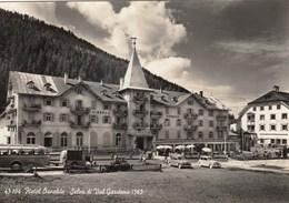 SELVA DI VAL GARDENA-BOZEN-BOLZANO-HOTEL = OSVALDO =CARTOLINA VERA FOTOGRAFIA-VIAGGIATA-IL 27-7-1959 - Bolzano