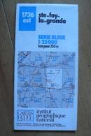 Carte Topographique IGN - 1736 Est - Ste-Foy-la-Grande (Dordogne) - 1:25 000 - Topographical Maps