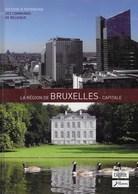 La Région De Bruxelles Capitale. Evers, Uccle, Jette, Forest, Ixelles, Etc.... - Belgique
