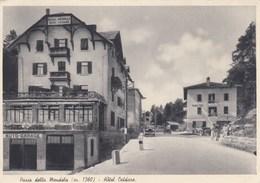 PASSO DELLA MENDOLA-TRENTO-HOTEL =CALDARO=CARTOLINA VIAGGIATA-IL19-8-1951 - Trento