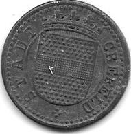 *notgeld Crefeld  5 Pfennig ND  Zn 2618.1 / F 84.1a - [ 2] 1871-1918 : Empire Allemand