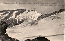 Uebergang Von Der Defregger Hütte über Den Rainerkees Zum Gross-Venediger * 25. 7. 1904 - Ansichtskarten