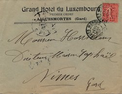 LETTRE GRAND HOTEL DU LUXEMBOURG AIGUES MORTES GARD 10C SEMEUSE - Marcofilia (sobres)