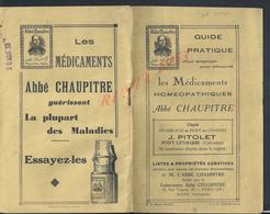 GUIDE PATRIQUE DE 32 PAGES LES MEDICAMENTS HOMEOPATHIQUES ABBÉ CHAUPITRE DÉPÔT PITOLET PONT LEVEQUE & PARIS RUE VIGNON - Sciences